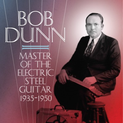 Click here for Bob Dunn release info.