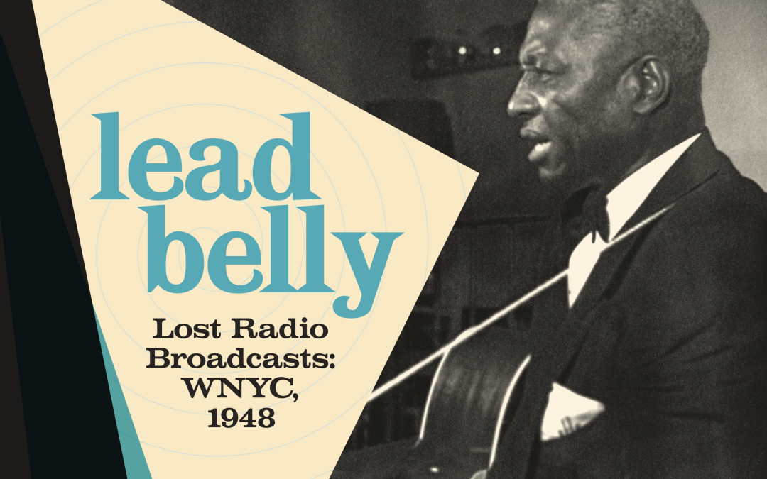 "Buy Lead Belly ""Lost Radio Broadcasts"" in Blue Vinyl – Limited Edition! NOT ON THE SMITHSONIAN BOX!!!"